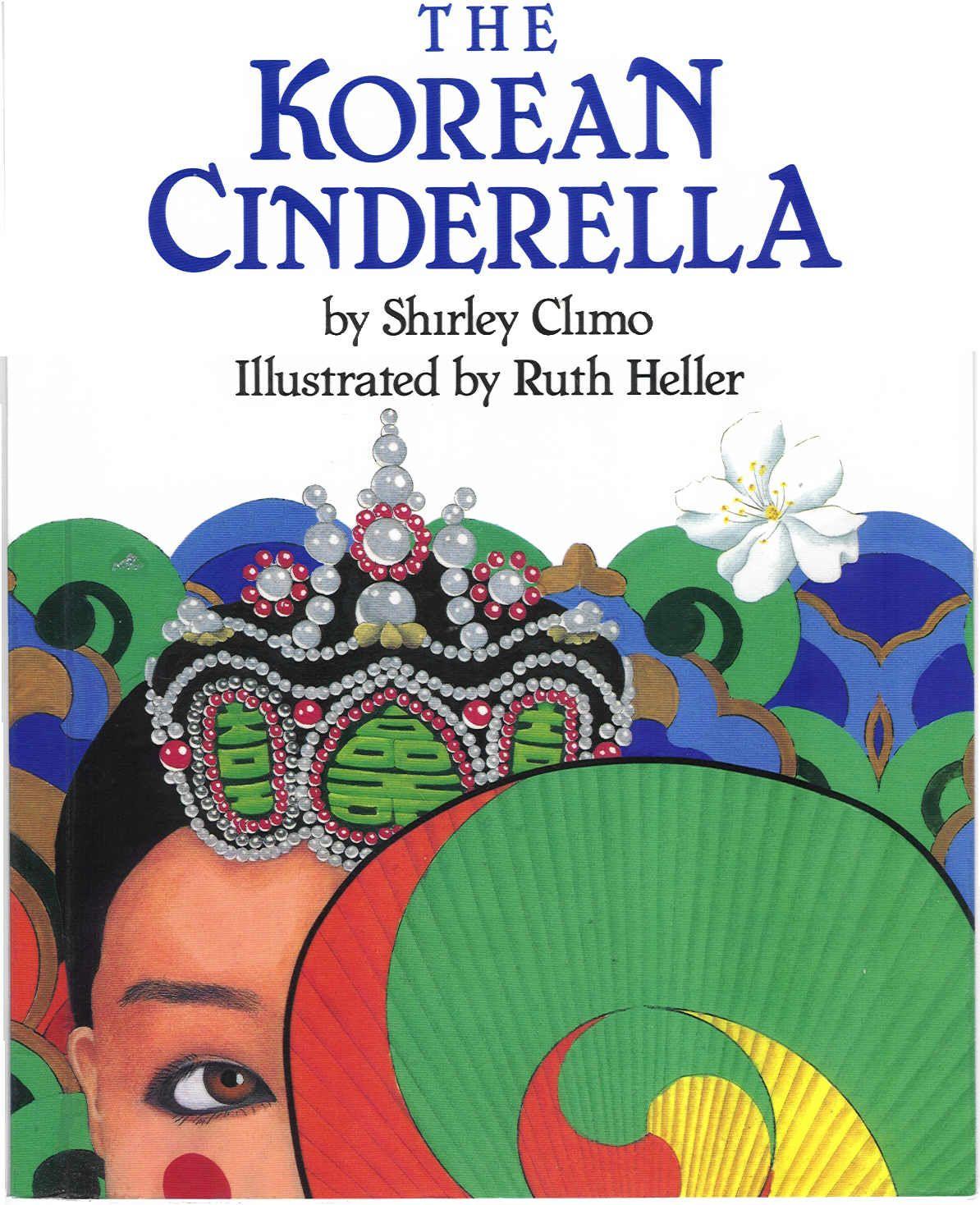 The Korean Cinderella Shirley Climo Hardcover Children S
