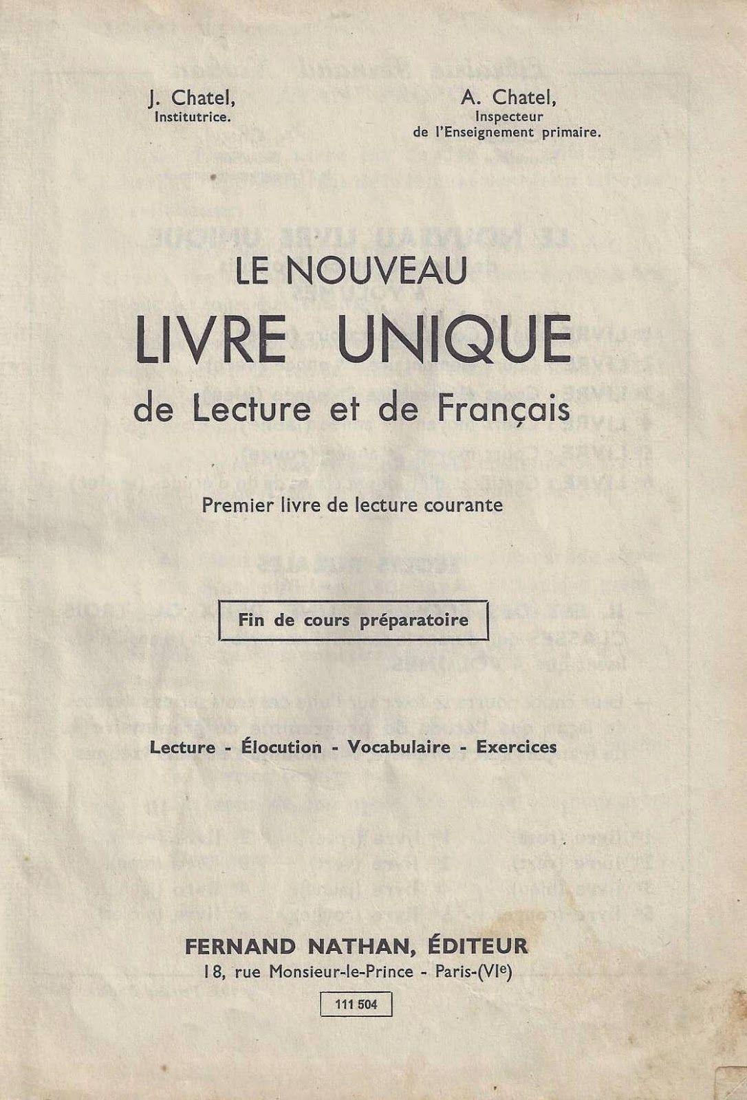 Chatel, Le nouveau Livre unique de lecture et de français