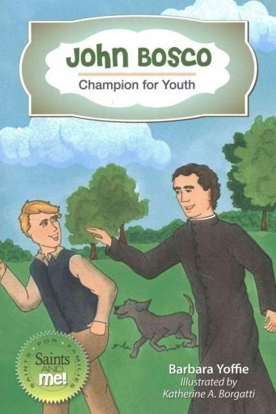 John Bosco: Champion for Youth