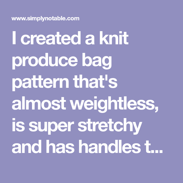 Produce Bags, Bag Pattern