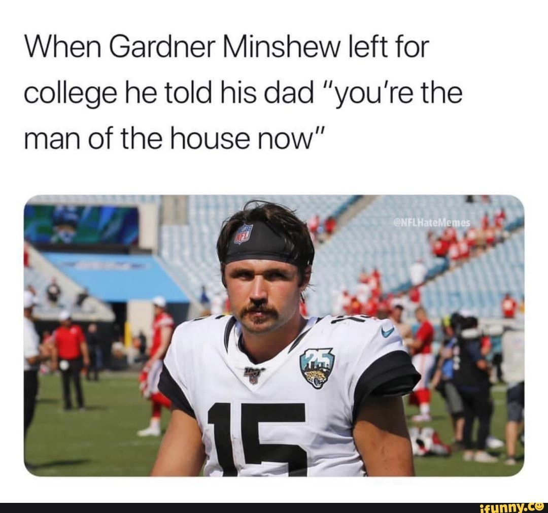 Gardner Minshew Dad Memes