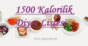 Ayda 5 Kilo Verdiren 1500 Kalorilik Diyet Listesi