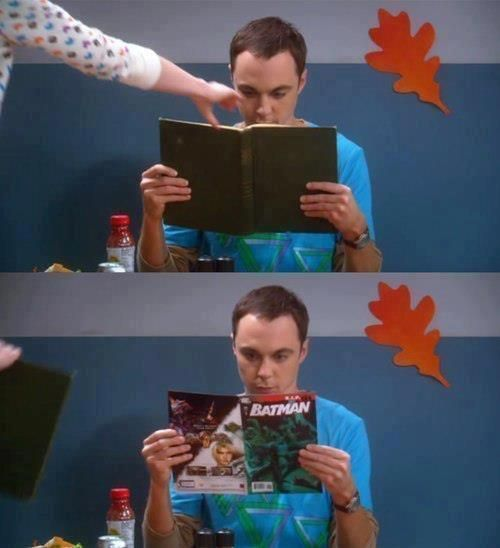 i would be doing the same thing...but without the book...and i do have that comic...LOL!(Sheldon, Big Bang Theory)
