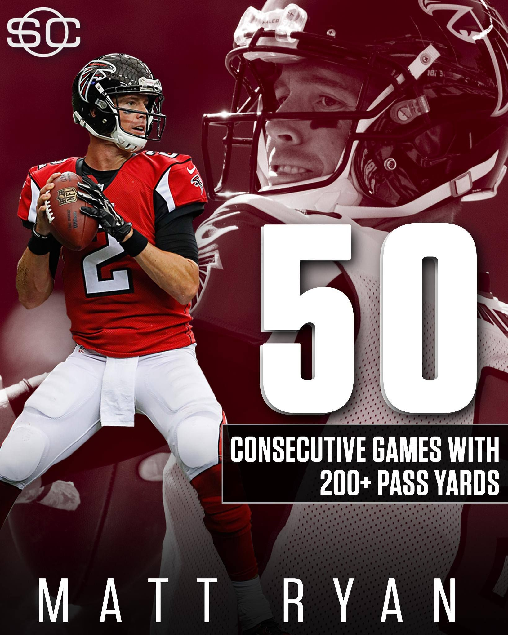 Matt Ryan Is The 1st Player In Nfl History To Pass For 200 Yards In 50 Consecutive Games Atlanta Falcons Memes Atlanta Falcons Quotes Falcons Football