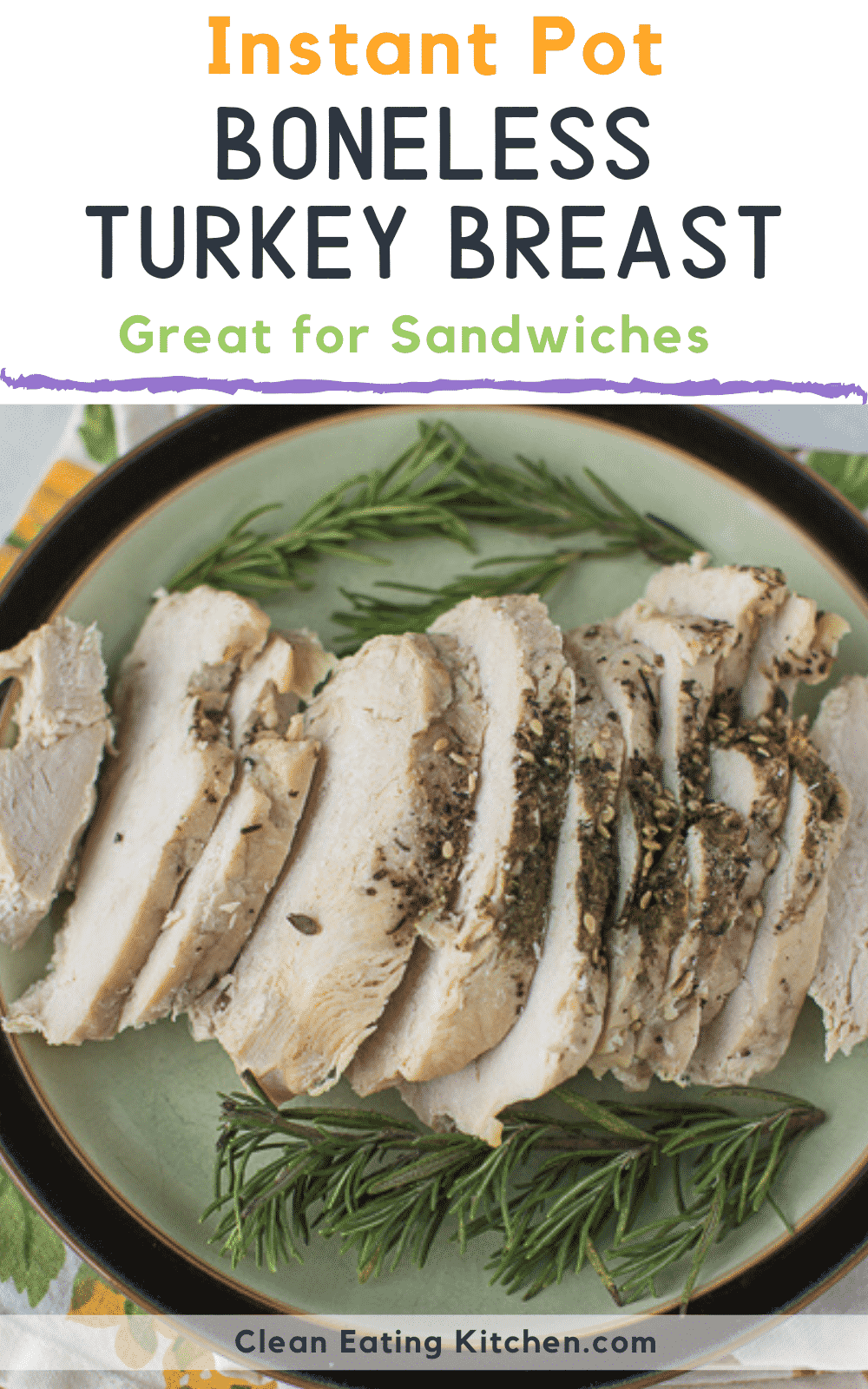 Instant Pot Boneless Turkey Breast - Clean Eating Kitchen -   19 instant pot boneless turkey breast recipes ideas