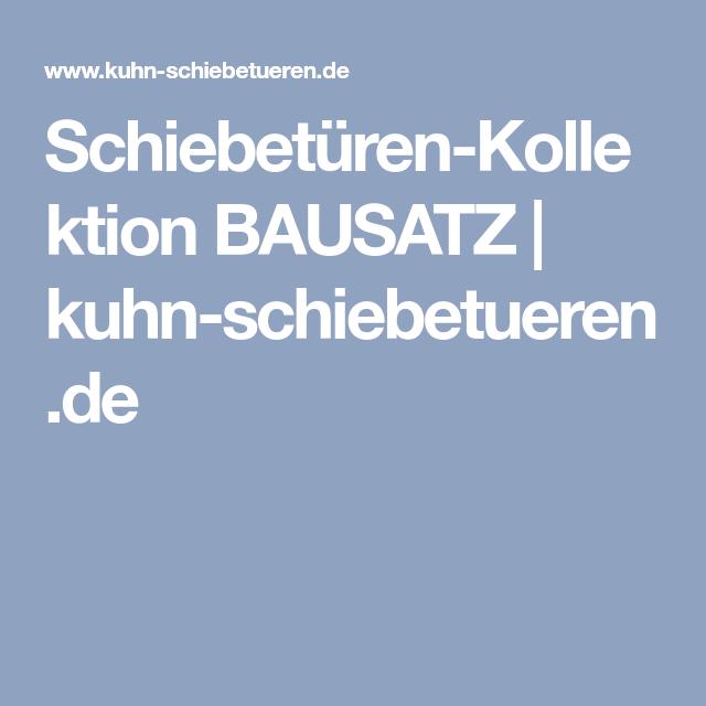 Schiebetüren Kollektion BAUSATZ | Kuhn Schiebetueren.de