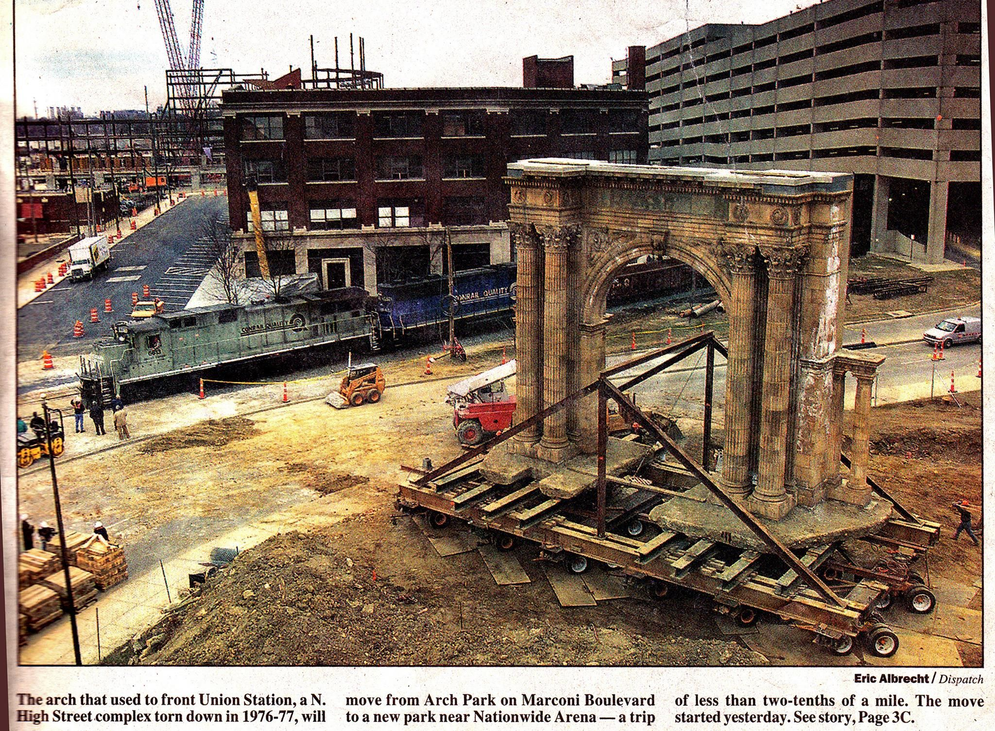 The Remaining Great Union Station Arcade Arch Is Moved To It S Present Location In Mcferson Commons Still Downtown Columbus Ohio Arches Park Old Train Station