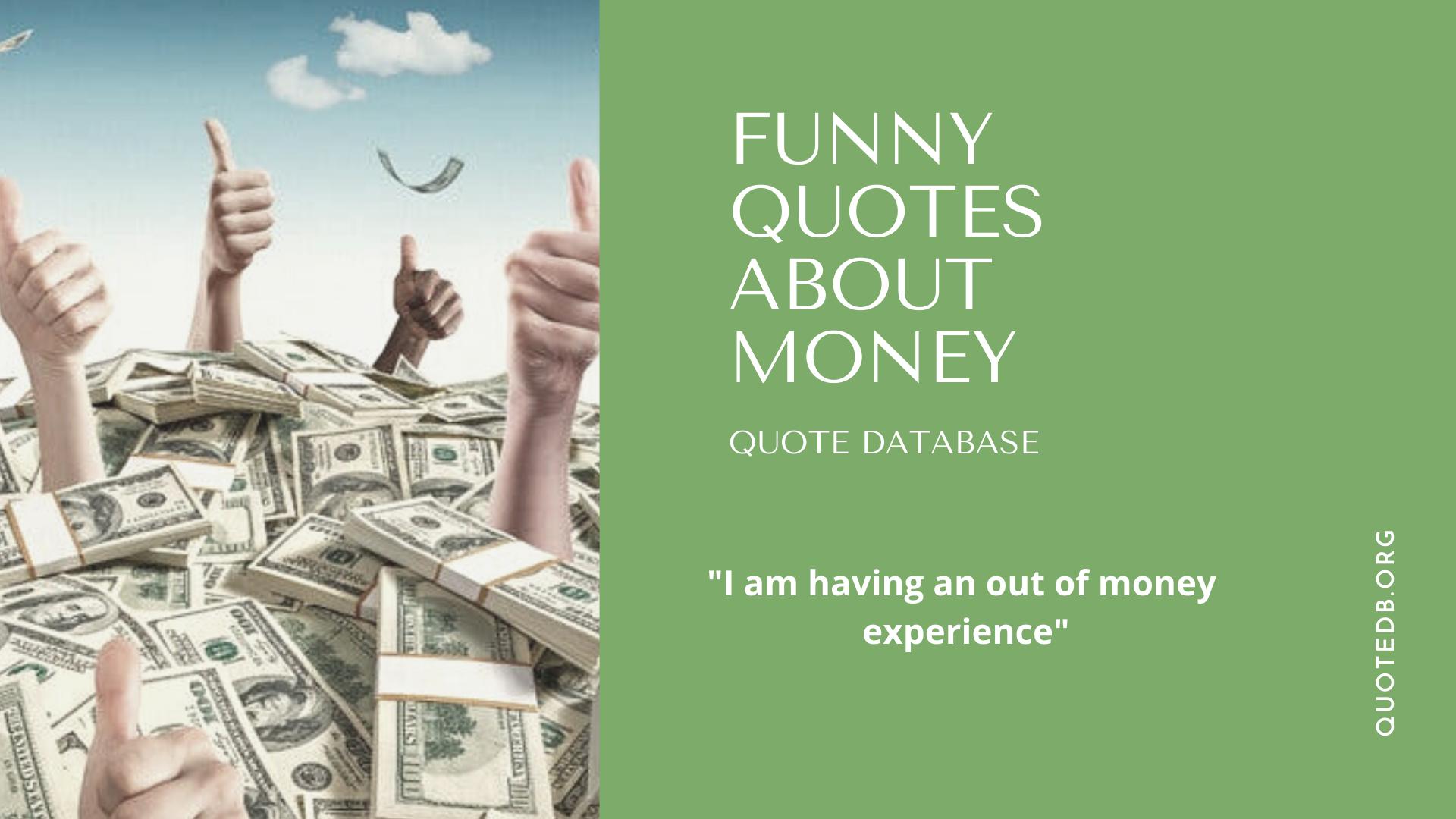 Funny Money Quotes Money Quotes Funny Money Quotes Funny Quites