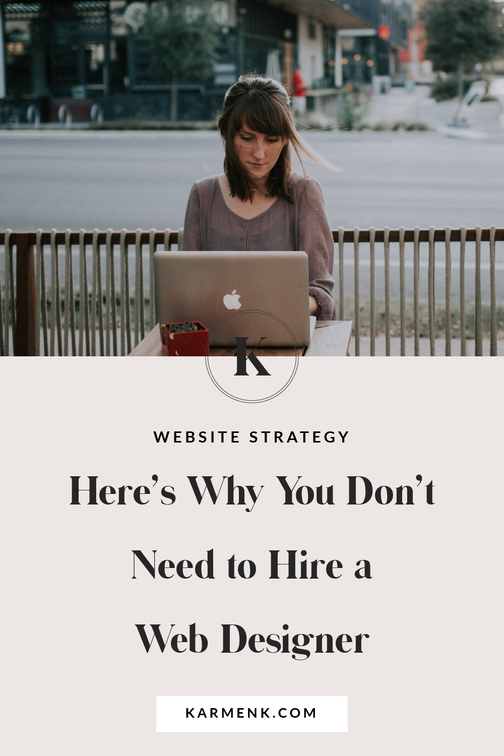 Here S Why You Don T Need To Hire A Web Designer Websitedesign Websitestrategy Websitedesigner Wordpre Web Design Design Your Own Website Website Redesign