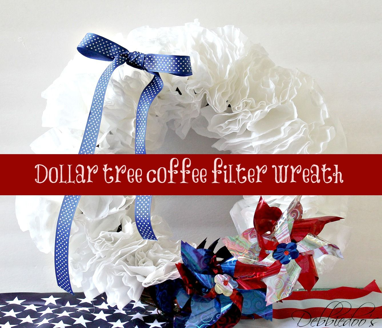 Memorial Day Remembrance And A Dollar Tree Memorial Day Wreath Debbiedoos Dollar Tree Diy Crafts Memorial Day Wreaths Coffee Filter Wreath