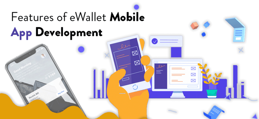 eWallet Mobile App Development Key Features and Cost