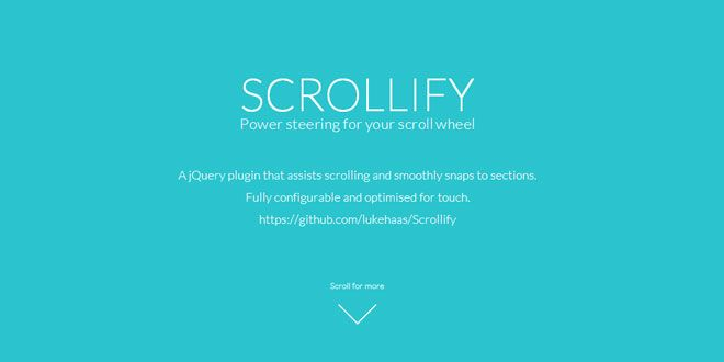 A jQuery plugin that assists scrolling and smoothly snaps to sections.