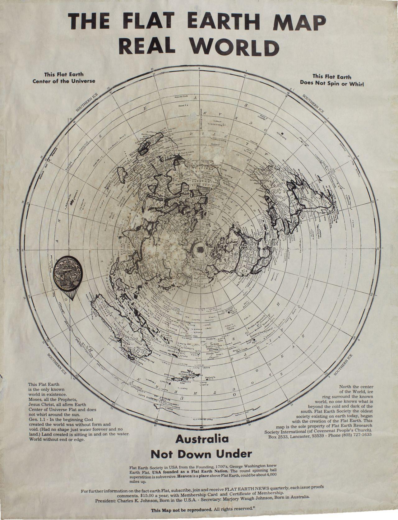 The Flat Earth Society map (Charles K. Johnson) This guy