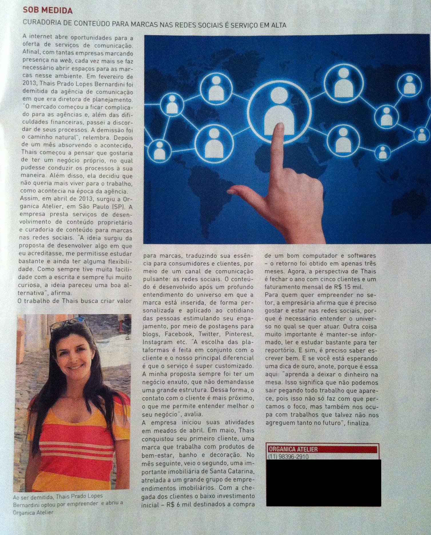 Entrevista para a revista Meu Próprio Negócio.