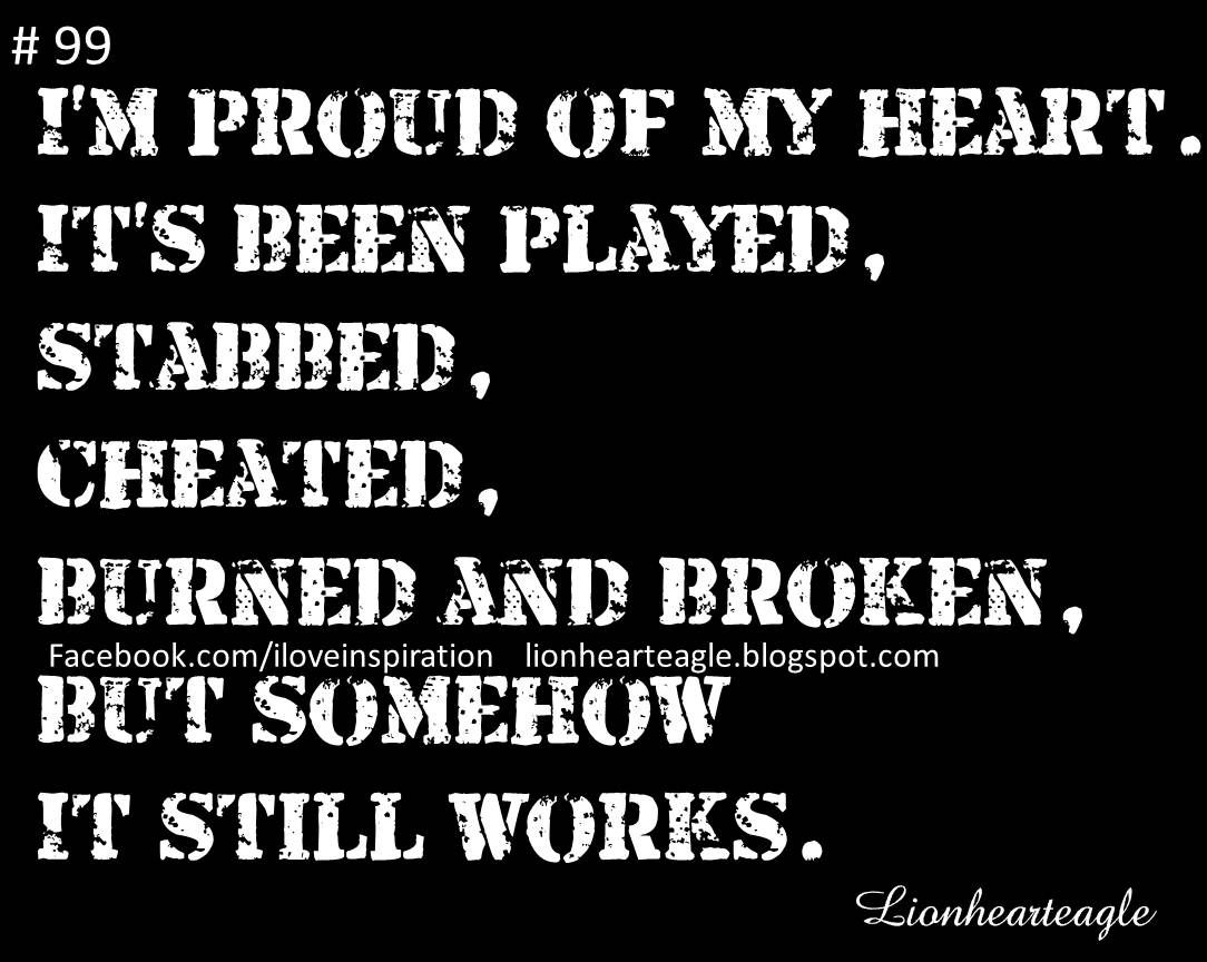 Broken Heart Quotes And Sayings For Him My Heart is Never Broken