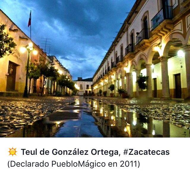 Teul de Gonzalez Ortega, Pueblo Mágico!