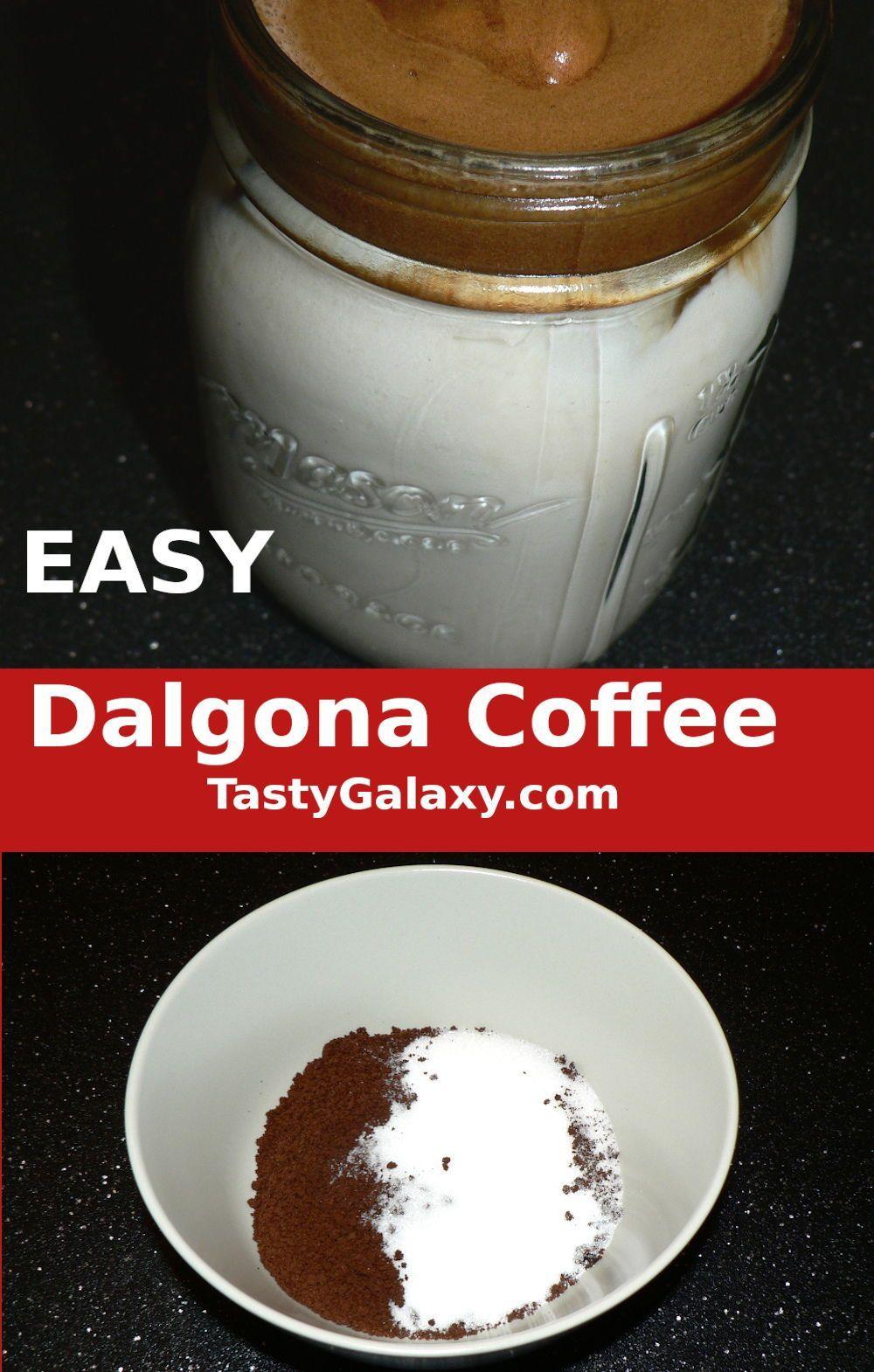EASY Dalgona Coffee Recipe in 2020 Interesting food