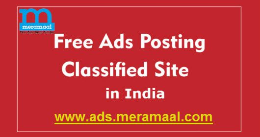 To List your Advertisements for Free at Meramaal. Here, you can post ...