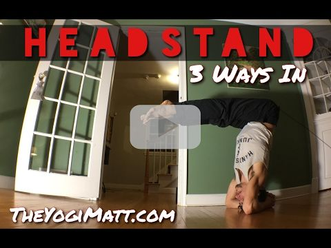 three ways in headstand is a powerful pose typically