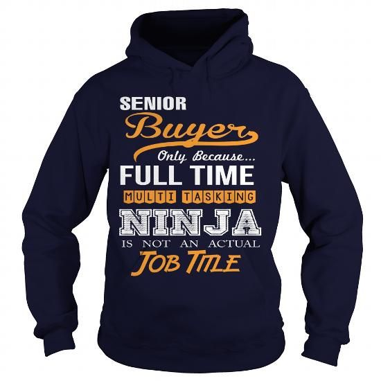 Senior Buyer T Shirts, Hoodies. Check price ==► https://www.sunfrog.com/LifeStyle/Senior-Buyer-Navy-Blue-Hoodie.html?41382 $39.95