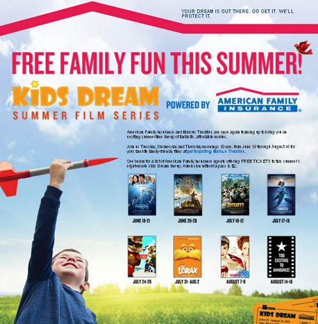 Are your kids bored this summer?  Are they looking to get out of the heat?  Check out these great family friendly movies.  http://www.amfam.com/homepage-news/kids-dream.asp?rd=Kids%20Dream?sourceid=PIN_KIDs_MARCUS