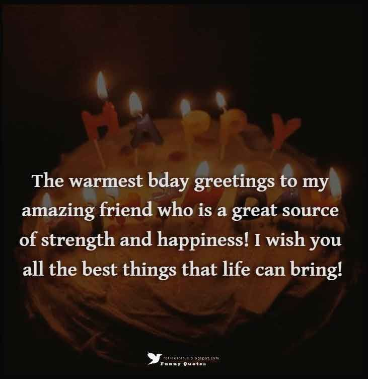 Birthday Wishes For Friend With Images Pictures Photos Amazing Happy Birthday My Friend I Wish You All The Best