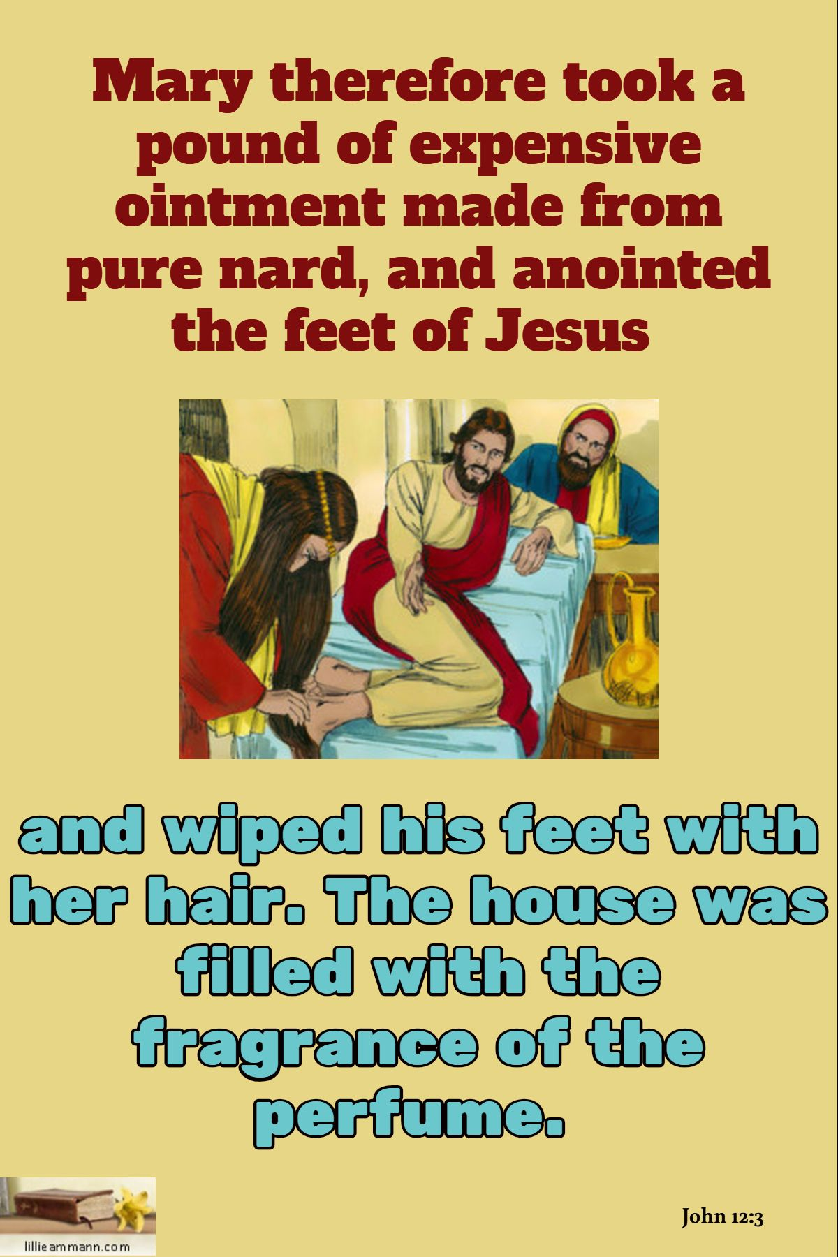 John 12 3 And Wiped His Feet With Her Hair The House
