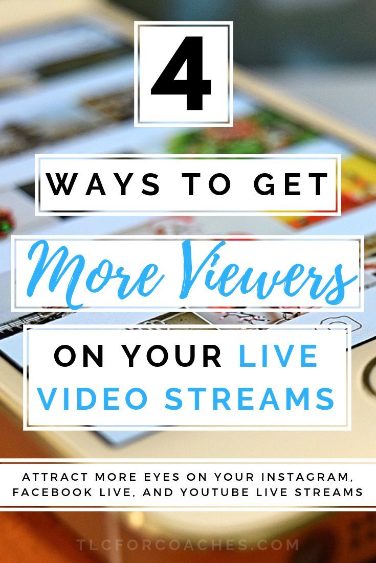 4 Ways to Get More Viewers on Your Live Video Streams 4 Ways to Get More Viewers on Your Live Video Streams via tlcforcoaches via tlcforcoaches