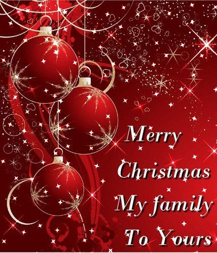 Merry Christmas My Family To Yours Holidays Christmas Merry Christmas Christmas Quotes Cute Merry Christmas Gif Merry Christmas Pictures Merry Christmas Images