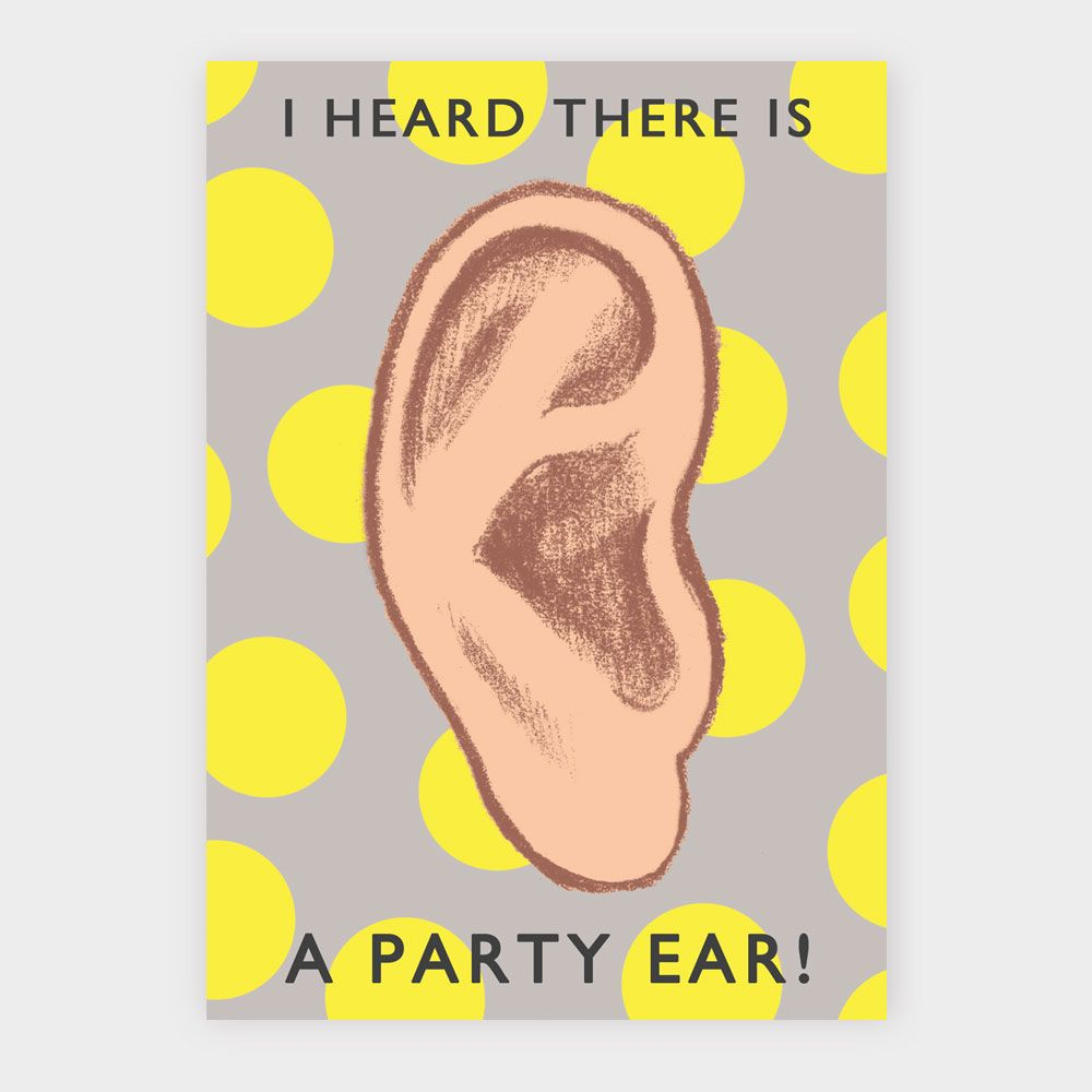 I heard there is a party ear! #greetingscard #eh #design #birthday #party #card
