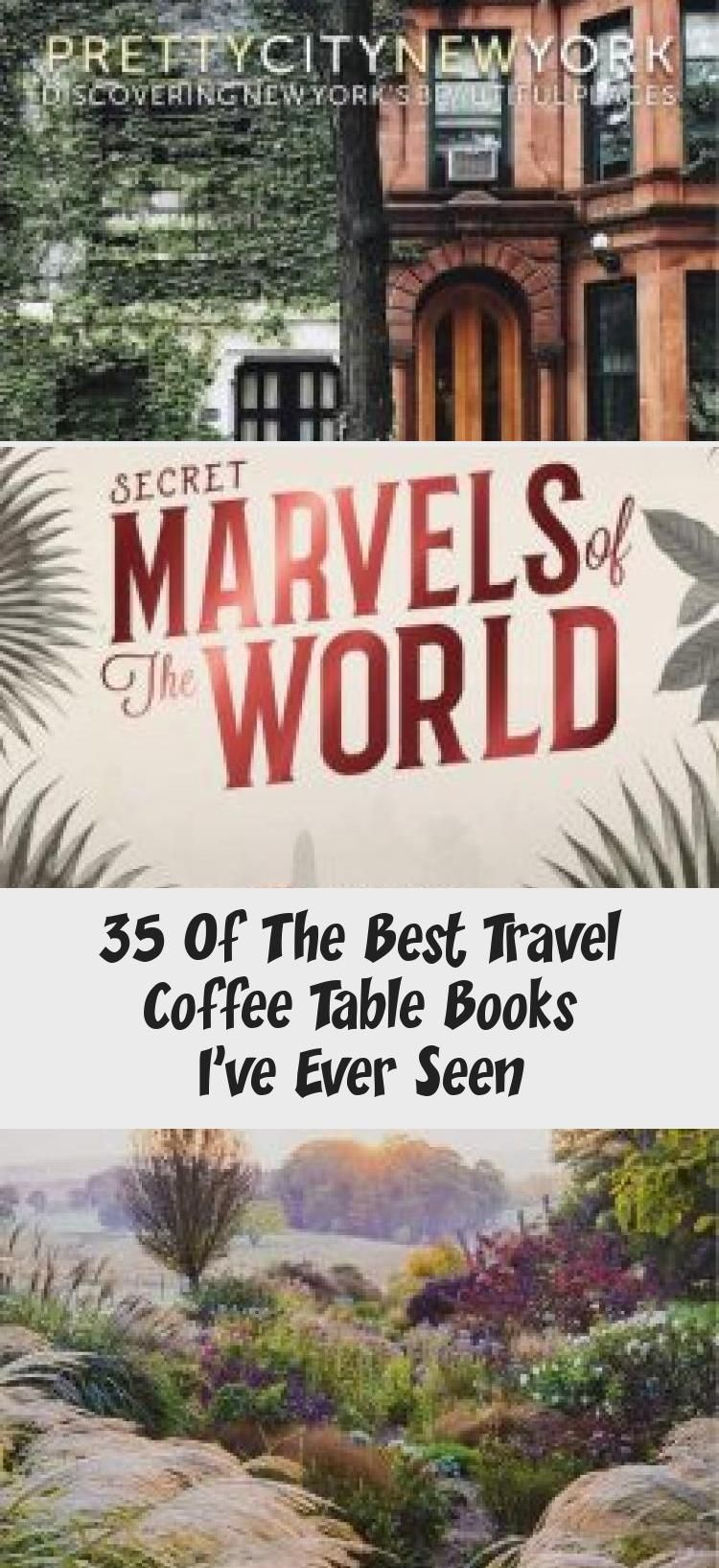 35 Of The Best Travel Coffee Table Books I Ve Ever Seen Cool