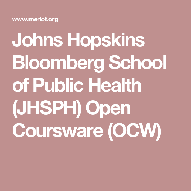 Johns Hopskins Bloomberg School Of Public Health (JHSPH