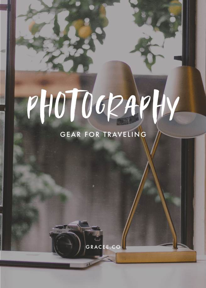 My Photography Gear For Traveling