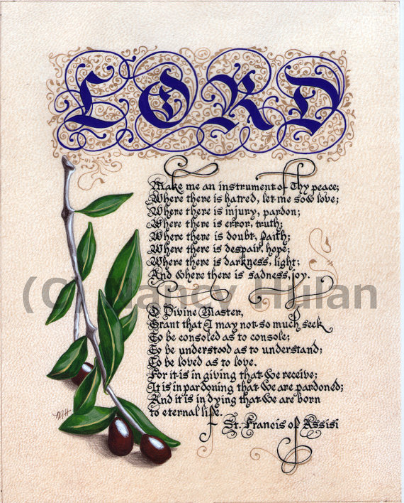 St Francis Of Assisi Prayer In Calligraphy Make Me An Etsy Francis Of Assisi Prayer Peace Art Saint Francis Prayer