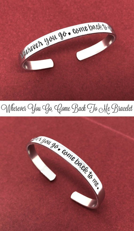 Wherever You Go Come Back To Me Bracelet, Deployment Gift