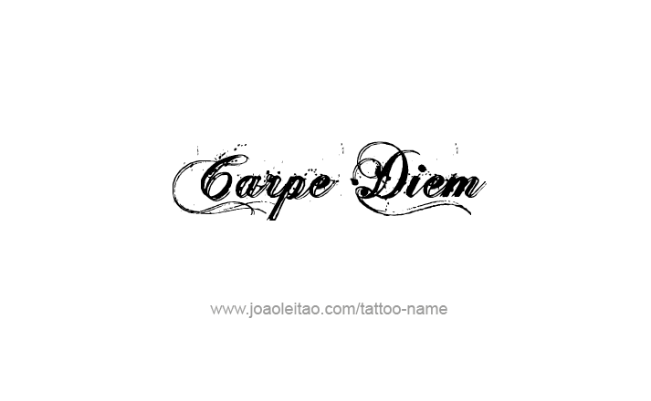 Carpe diem tattoo phrase designs page 4 of 5 tattoo phrases tattoo phrase design altavistaventures Images