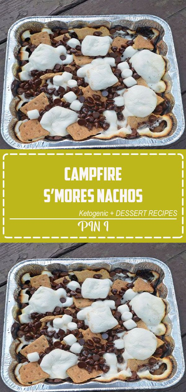 Campfire S'mores Nachos Campfire S'mores Nachos - Do you love s'mores? Make S'mores Nachos on the grill or over the campfire. This s'more casserole is the perfecting camping dessert recipe!#smores