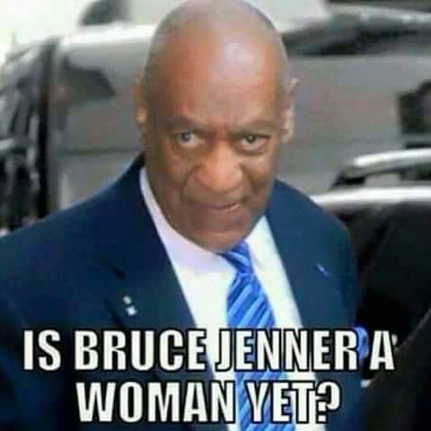 Bill Cosby Bruce Jenner Humor Ignance Ill Shi