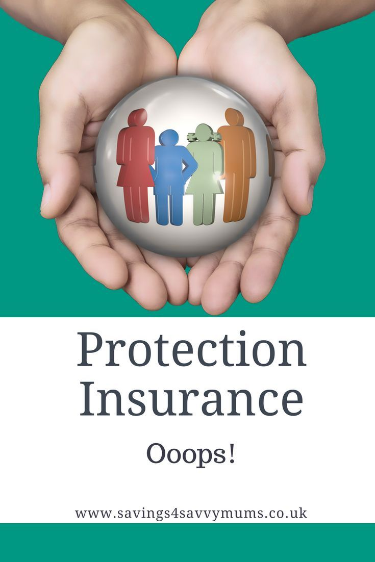 Protection insurance have you considered it savings 4