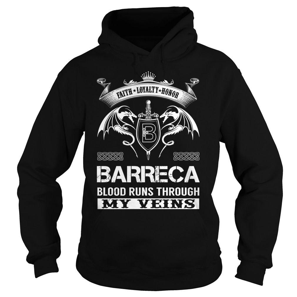 BARRECA Blood Runs Through My Veins (Faith, Loyalty, Honor) - BARRECA Last Name, Surname T-Shirt