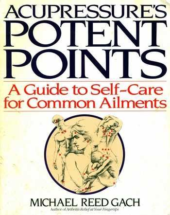 Michael Reed Gach - Acupressure's Potent Points (With ...