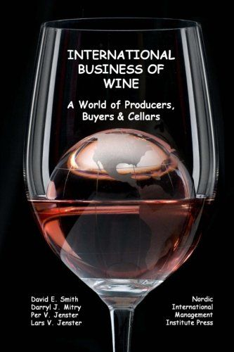 International Business of Wine a World of Producers Buyers  Cellars *** To view further for this item, visit the image link.