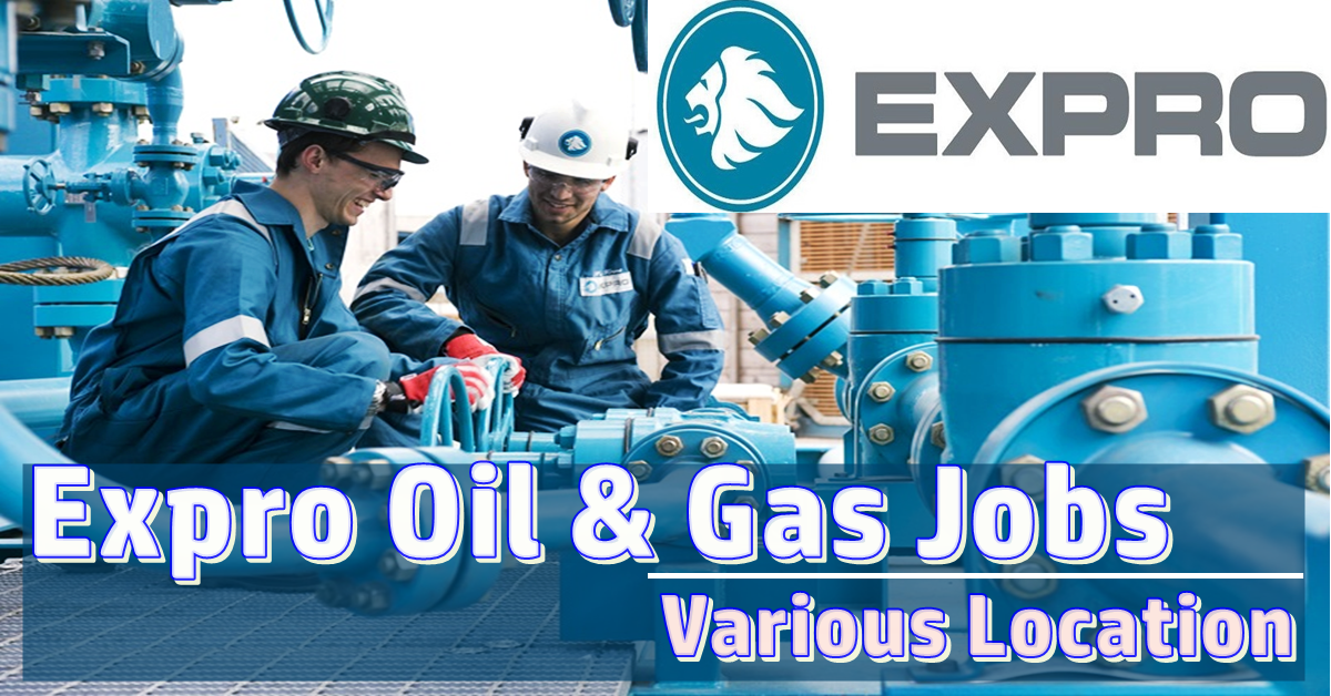 Expro Careers || Oil & Gas Jobs || Worldwide Jobs || Halliburton || Vulearning Jobs