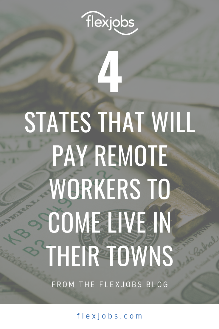 Incentivizing Remote Workers 4 States Luring Telecommuters Flexjobs Remote Workers Remote Jobs Worker