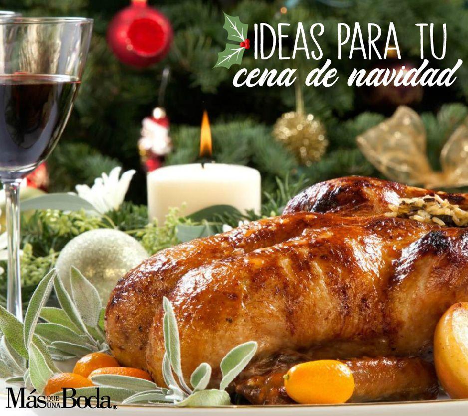 Ideas Para Tu Cena De Navidad Más Que Una Boda Food Turkey Meat