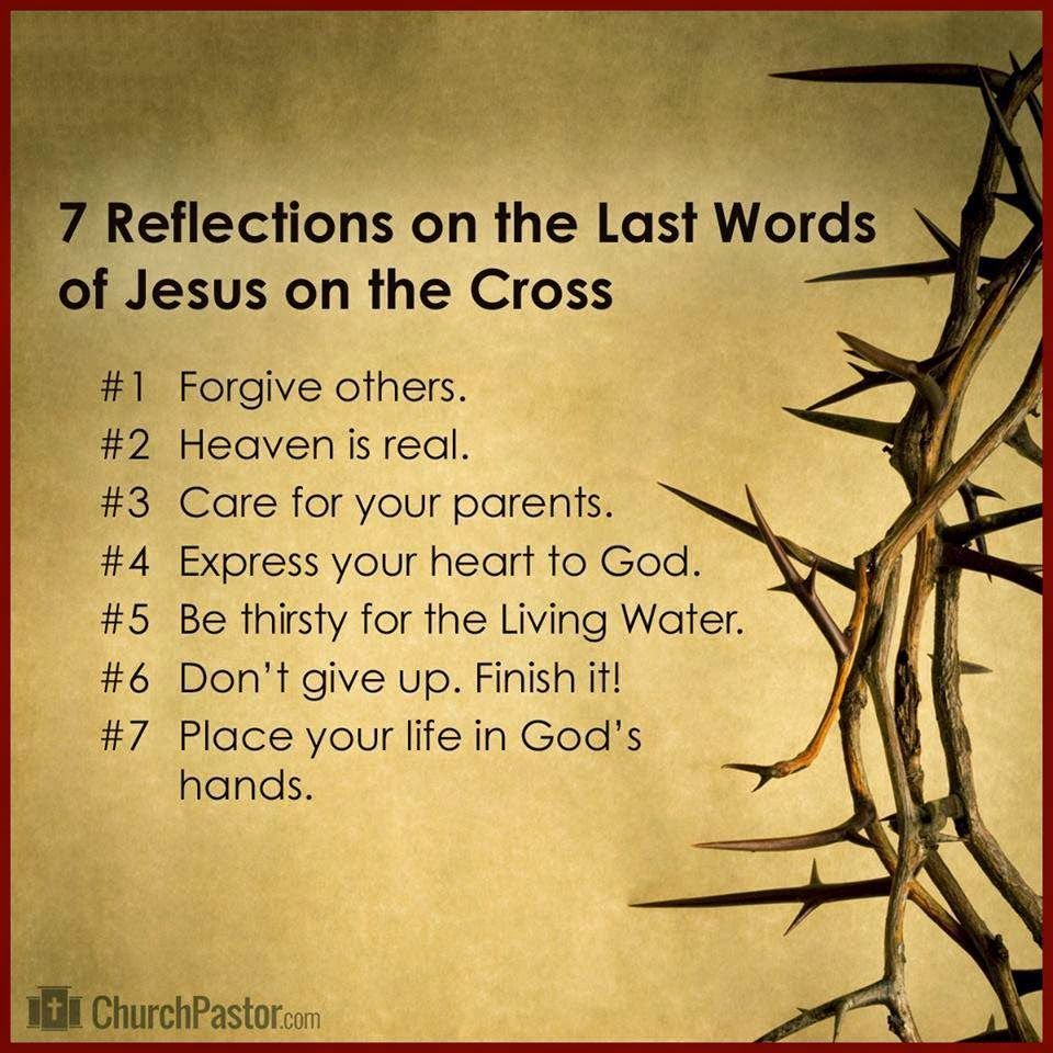 7 reflections on the last words of jesus on the cross