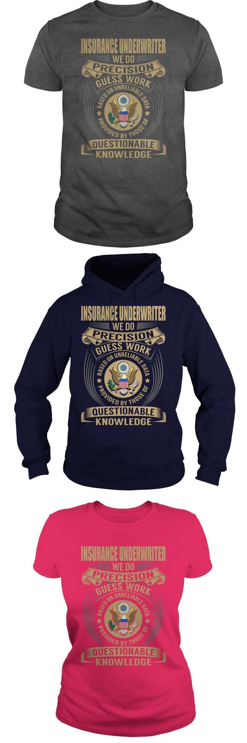 Insurance Underwriter Job Title Tshirts Guys Tee Hoodie Ladies Tee