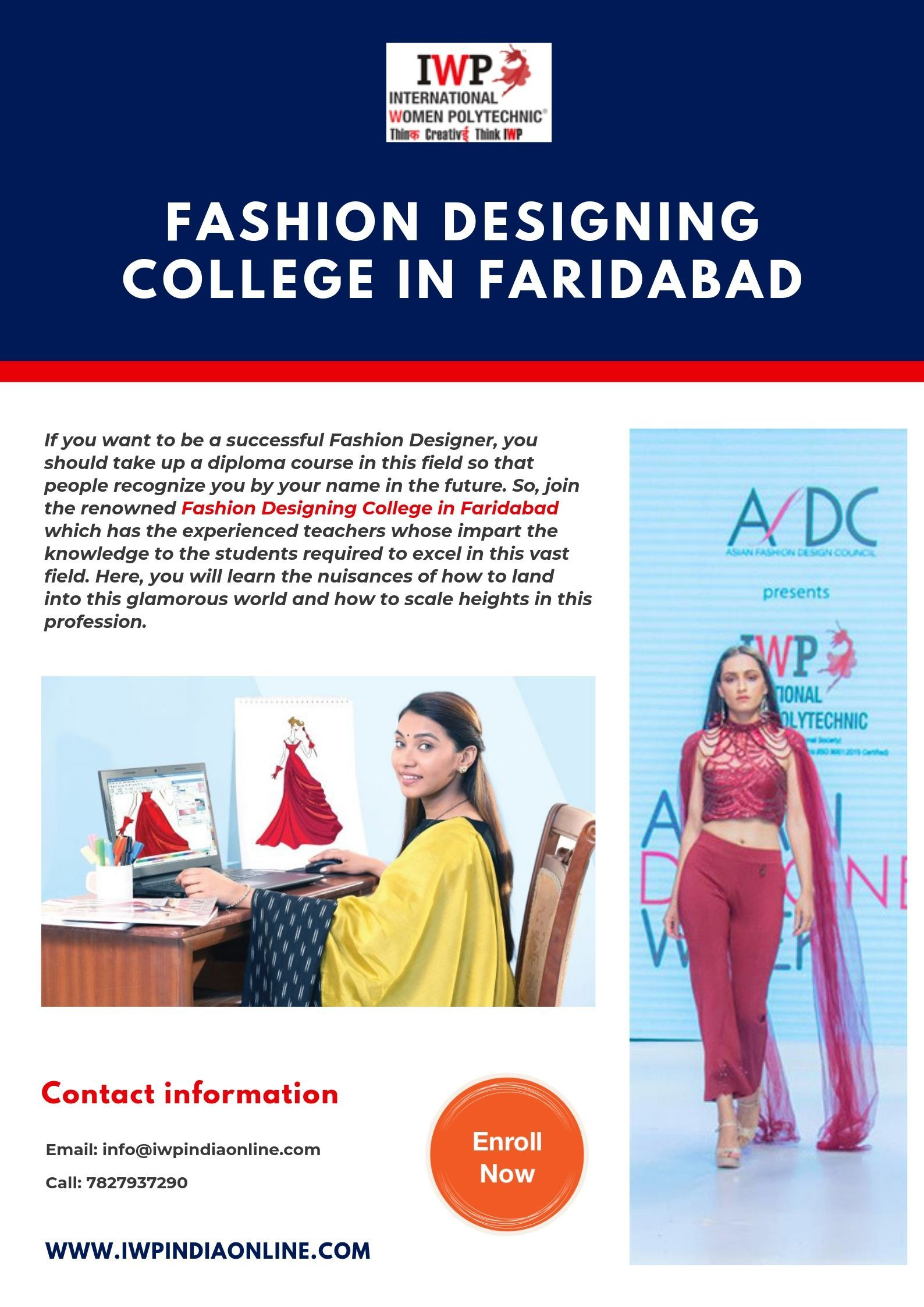 Join Iwp Which Is The Reputed And Renowned Fashion Designing College In Fa Fashion Designing Colleges Fashion Designing Institute Career In Fashion Designing