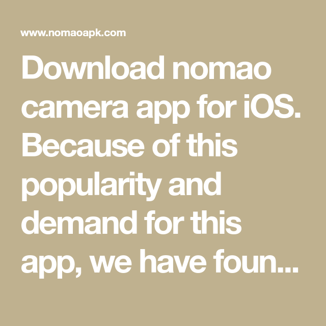 Nomao Camera Free Download for iOS / iPhones Officially