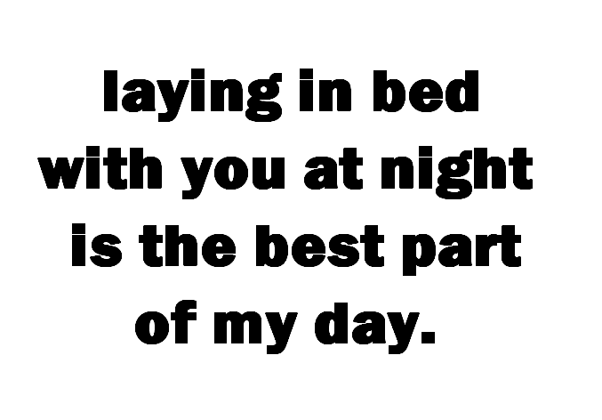 Laying In Bed Png Png Image 677x472 Pixels All Quotes Quotes Love My Husband